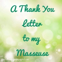 A Thank You Letter to my Masseuse...